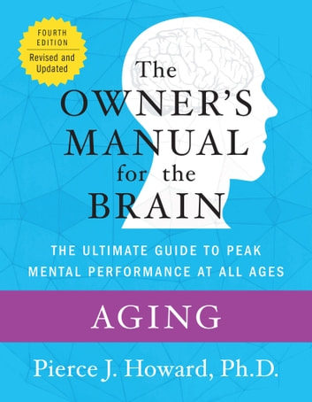 Aging: The Owner's Manual ebook by Pierce Howard