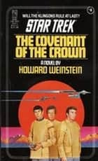 The Covenant of the Crown ebook by Howard Weinstein