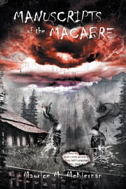 Manuscripts of the Macabre ebook by Maurice M. McKiernan