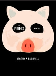 The Insides ebook by Jeremy P. Bushnell