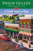 A Gathering in Hope ebook by Philip Gulley