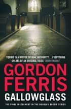 Gallowglass ebook by Gordon Ferris