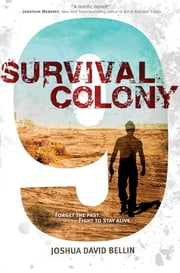 Survival Colony 9 ebook by Joshua David Bellin