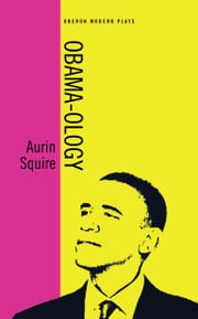Obama-ology ebook by Aurin Squire