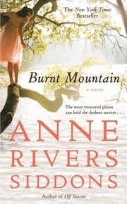 Burnt Mountain ebook by Anne Rivers Siddons