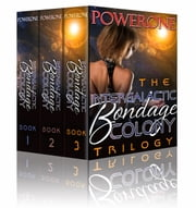 INTERGALACTIC BONDAGE COLONY TRILOGY - THREE BOOK BUNDLE Ebook di Powerone