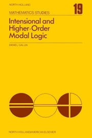 Intensional and Higher-Order Modal Logic: With applications to Montague semantics ebook by Gallin, Daniel
