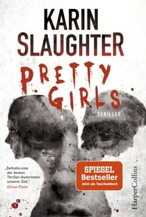 Pretty Girls - Psychothriller ebook by Karin Slaughter