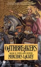 Oathbreakers ebook door Mercedes Lackey