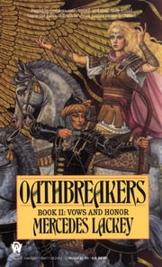 Oathbreakers ebook by Mercedes Lackey