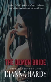 The Demon Bride - (Book three of The Witching Pen series) ebook by Dianna Hardy