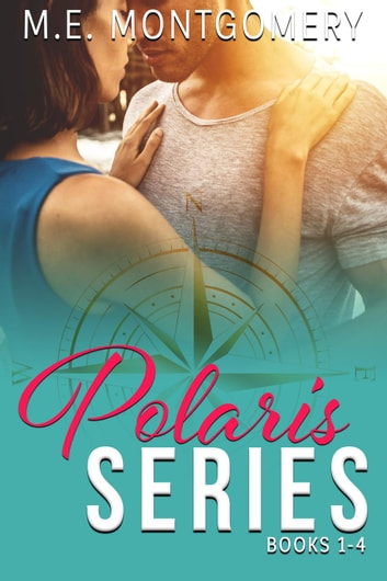 Polaris Series Boxed Set ebook by M.E. Montgomery