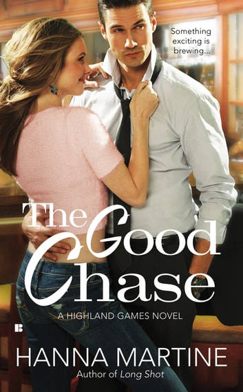 The Good Chase ebook by Hanna Martine