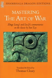 Mastering the Art of War ebook by Liang Zhuge,Liu Ji