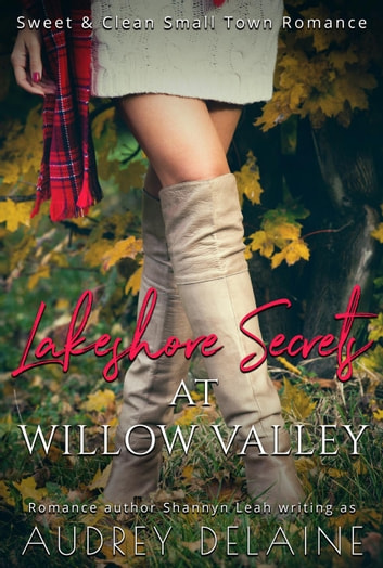 Lakeshore Secrets at Willow Valley - The McAdams Sisters, #1 ebook by Audrey Delaine