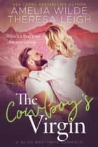 The Cowboy's Virgin ebook by Amelia Wilde
