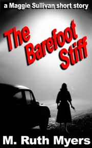 The Barefoot Stiff ebook by M. Ruth Myers