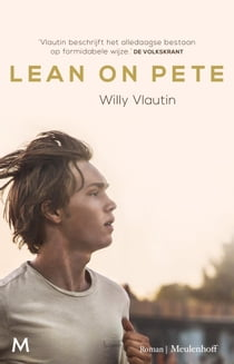 Lean on Pete ebook by Willy Vlautin, Rob van Erkelens