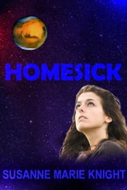 Homesick ebook by Susanne Marie Knight