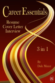 Career Essentials: 3 in 1 ebook by Dale Mayer