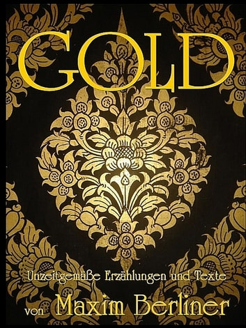 Gold ebook by Maxim Berliner