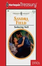 Seducing Nell ebook by Sandra Field