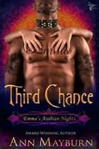 Third Chance (Emma's Arabian Nights, #3) ebook by Ann Mayburn