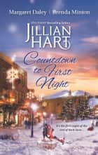 Countdown to First Night - Winter's Heart\Snowbound at New Year\A Kiss at Midnight ebook by Jillian Hart, Margaret Daley, Brenda Minton
