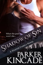 Shadow of Sin, (The Martin Family, Book 2)
