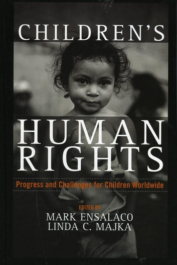 Children's Human Rights - Progress and Challenges for Children Worldwide ebook by