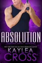 Absolution ebook by Kaylea Cross