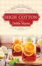 High Cotton ebook by Debby Mayne