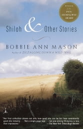 Shiloh and Other Stories ebook by Bobbie Ann Mason