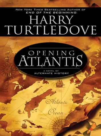 Opening Atlantis ebook by Harry Turtledove