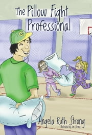 The Pillow Fight Professional ebook by Angela Ruth Strong