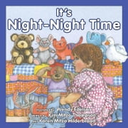 It's Night-Night Time ebook by MITZO THOMPSON, KIM