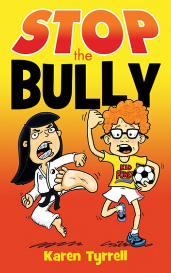 STOP the Bully ebook by Karen Tyrrell