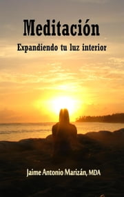 Meditación ebook by Jaime Antonio Marizán