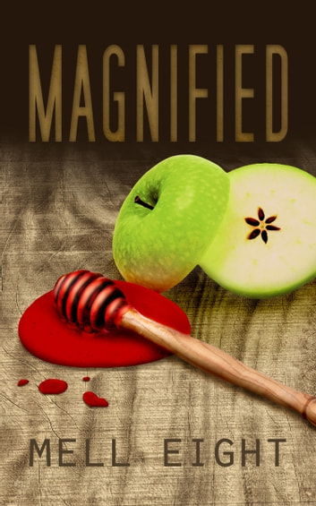 Magnified ebook by Mell Eight