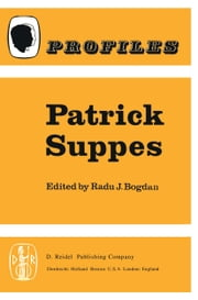 Patrick Suppes ebook by R. Bogdan
