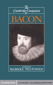 The Cambridge Companion to Bacon ebook by Markku Peltonen