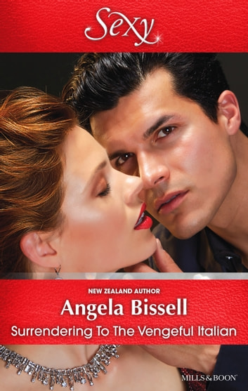 Surrendering To The Vengeful Italian 電子書 by Angela Bissell