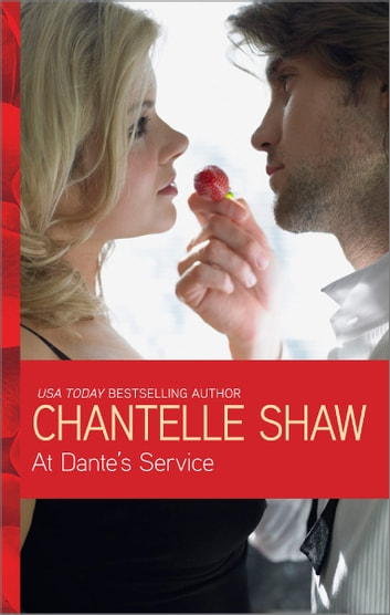 At Dante's Service ebook by Chantelle Shaw