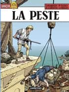 Jhen (Tome 16) - La Peste ebook by Paul Teng, Jacques Martin, Jean-Luc Cornette