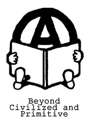 Beyond Civilized and Primitve ebook by Ran Prieur