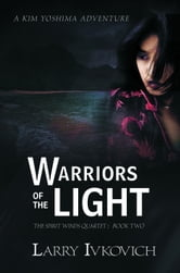 Warriors of the Light ebook by Larry Ivkovich