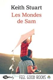 Les Mondes de Sam eBook by Keith Stuart