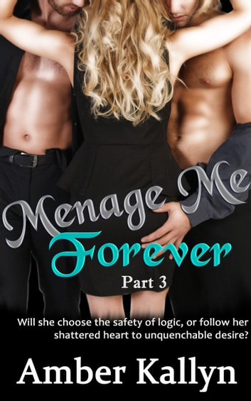 Ménage Me Forever ebook by Amber Kallyn