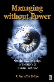 Managing Without Power ebook by R Meredith Belbin