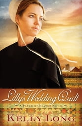 Lilly's Wedding Quilt ebook by Kelly Long